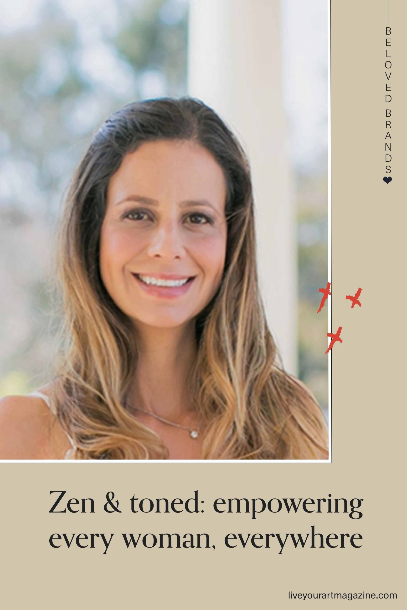 Zen & toned: empowering every woman, everywhere