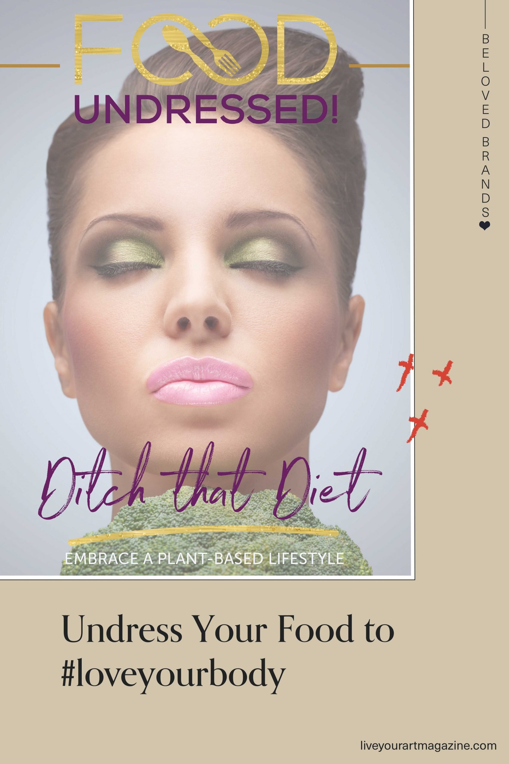 Undress your food #loveyourbody