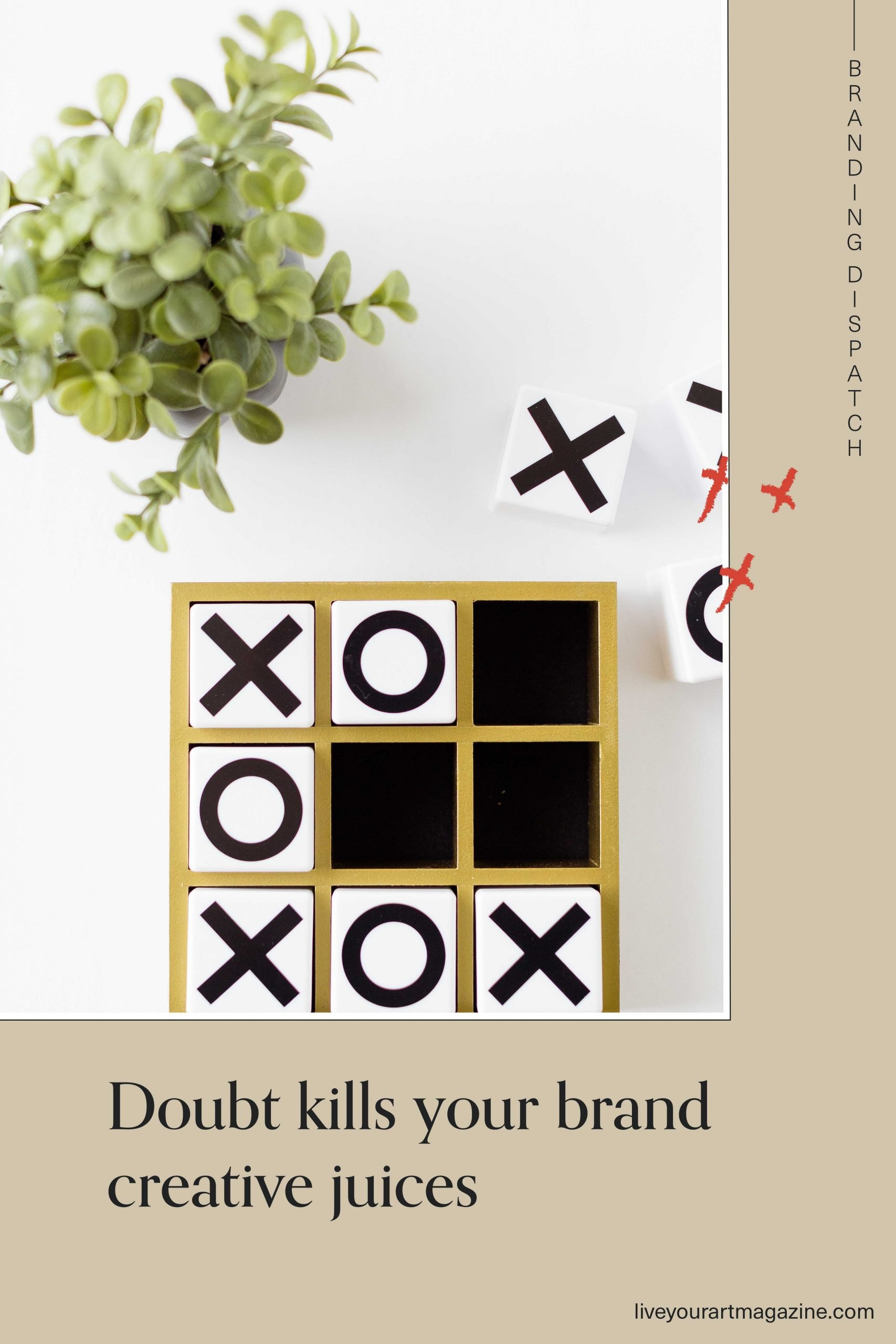 Doubt kills your brand creative juices