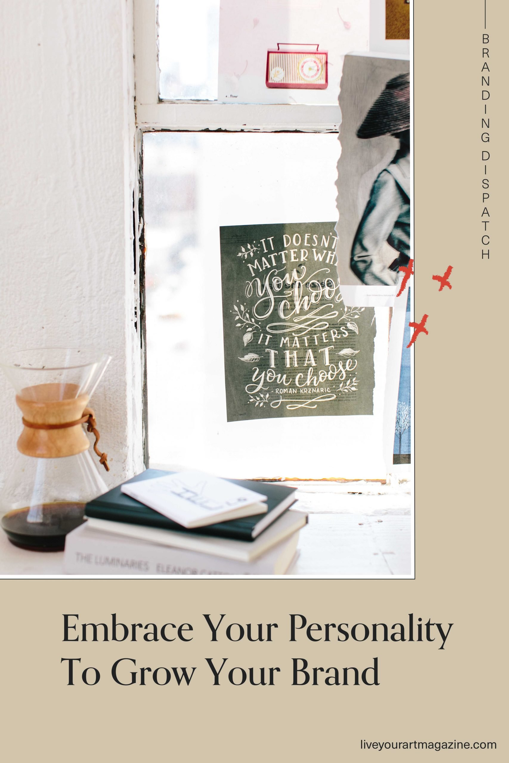 Embrace your personality to grow your brand
