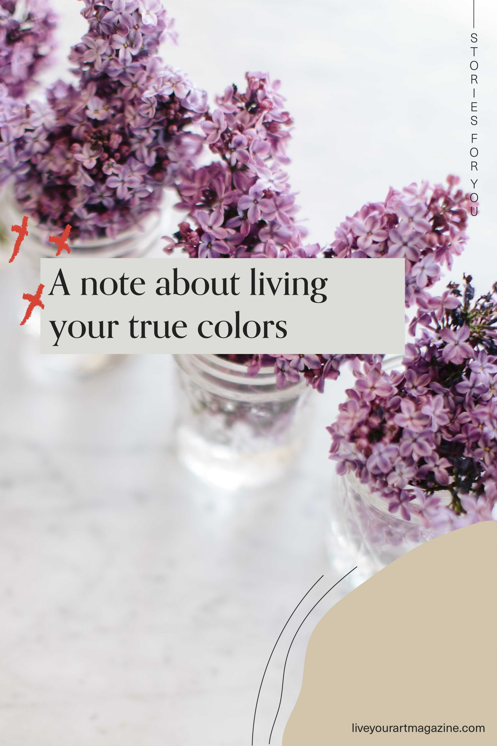 A note about living your true colors